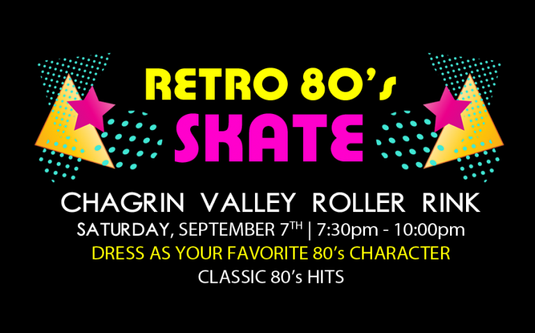 Retro 80's Skate September 7th 7:30-10:00pm